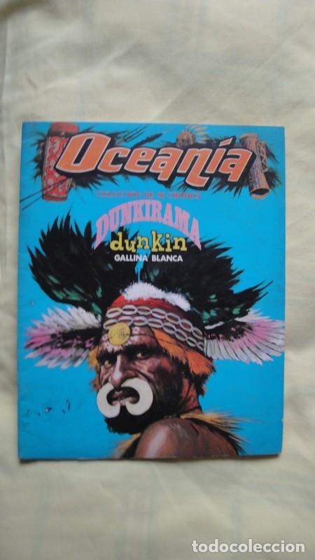 OCEANIA DUNKIRAMA EL QUE SALIAN LOS CROMOS EN LOS CHICLES DUNKIN (Coleccionismo - Cromos y Álbumes - Álbumes Completos)