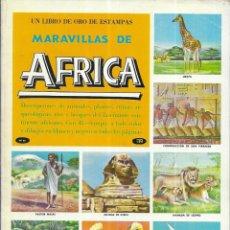 Coleccionismo Álbum: ALBUM * MARAVILLAS DE AFRICA * NOVARO 1971. Lote 189639521