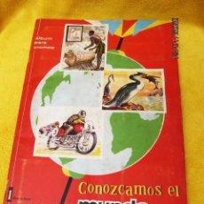 Coleccionismo Álbum: ÁLBUM CONOZCAMOS EL MUNDO - EDITORIAL FHER - AÑO 1964 - COMPLETO. Lote 190778128