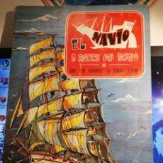 Coleccionismo Álbum: ÀLBUM DE CROMOS COMPLETO EL NAVIO A TRAVES DEL TIEMPO. Lote 192462661