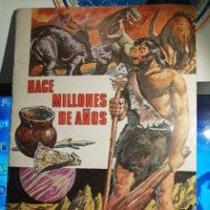 Collezionismo Álbum: ALBUM DE CROMOS COMPLETO HACE MILLONES DE AÑOS IMPECABLE. Lote 192482612