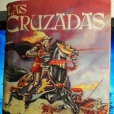 Coleccionismo Álbum: ALBUM DE CROMOS COMPLETO LAS CRUZADAS. NO ES EL POSTER. Lote 192503717
