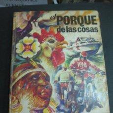 Collectionnisme Album: EL PORQUE DE LAS COSAS. BIMBO. ALBUM DE CROMOS COMPLETO.. Lote 192770522