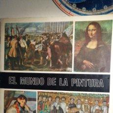 Coleccionismo Álbum: ALBUM DE CROMOS COMPLETO EL MUNDO DE LA PINTURA. Lote 193728593