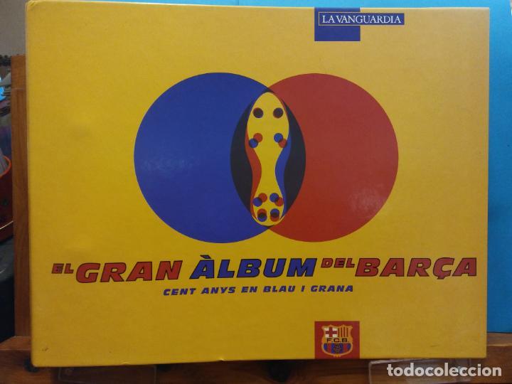 EL GRAN ALBUM DEL BARÇA. CENT ANYS EN BLAU I GRANA. FCB. LA VANGUARDIA. VER FOTOS (Coleccionismo - Cromos y Álbumes - Álbumes Completos)