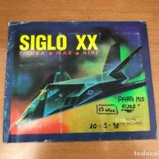 Coleccionismo Álbum: ALBUM SIGLO XX TIERRA MAR Y AIRE COMPLETO. Lote 194214063