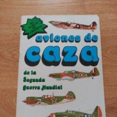 Coleccionismo Álbum: AVIONES DE CAZA. Lote 194394315