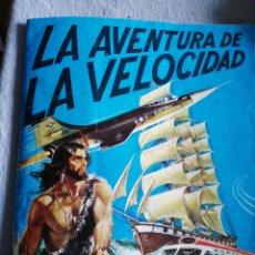Coleccionismo Álbum: LA AVENTURA DE LA VELOCIDAD. Lote 194399272