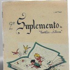 Coleccionismo Álbum: 2º SUPLEMENTO DE CARTILLA-ÁLBUM / J. Mª TORAL , IL. CUBIERTA BENEJAM. Lote 194610992