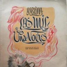 Coleccionismo Álbum: ALBUM COMPLETO LAS MIL Y UNA NOCHES, AÑOS 40. Lote 194639867