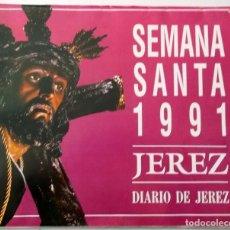 Coleccionismo Álbum: 1991 ALBUM DE CROMOS COMPLETOS DE SEMANA SANTA DE JEREZ Y 3 REVISTAS. Lote 194966787