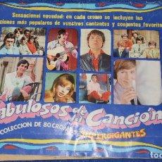 Coleccionismo Álbum: FABULOSOS DE LA CANCIÓN - EDICIONES ESTE (1969) ¡COMPLETO!. Lote 195059920
