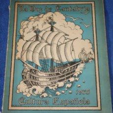 Coleccionismo Álbum: CULTURA ESPAÑOLA - LA VOZ DE CANTABRIA (1935) ¡COMPLETO!. Lote 195059936