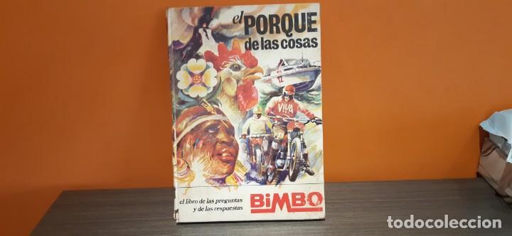 ANTIGUO ALBUM COMPLETO TAPA DURA EL PORQUE DE LAS COSAS DE BIMBO (Coleccionismo - Cromos y Álbumes - Álbumes Completos)