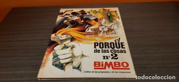 ANTIGUO ALBUM TAPA DURA DE BIMBO EL PORQUE DE LAS COSAS N.2 (Coleccionismo - Cromos y Álbumes - Álbumes Completos)