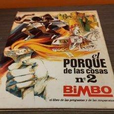 Coleccionismo Álbum: ANTIGUO ALBUM TAPA DURA DE BIMBO EL PORQUE DE LAS COSAS N.2 . Lote 195489565