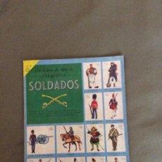 Coleccionismo Álbum: UN LIBRO DE ORO DE SOLDADOS ED. NOVARO. MEXICO. 1959. Lote 195876180
