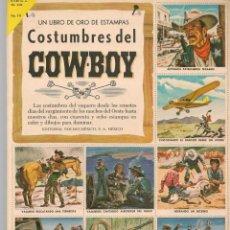 Colecionismo Caderneta: UN LIBRO DE ORO DE ESTAMPAS. Nº 14. COSTUMBRES DEL COW-BOY. ¡¡ÁLBUM COMPLETO!!. NOVARO(P/B3). Lote 198199915