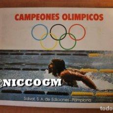 Coleccionismo Álbum: ALBUM COMPLETO CAMPEONES OLIMPICOS EDICIONES SALVAT PAMPLONA AÑO 1973 VER FOTOS. Lote 198791003
