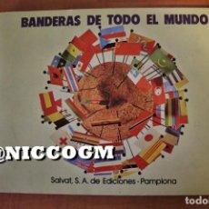 Coleccionismo Álbum: ALBUM COMPLETO BANDERAS DE TODO EL MUNDO EDITA SALVAT PAMPLONA AÑO 1973 VER FOTOS . Lote 198796596
