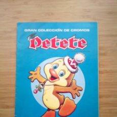 Coleccionismo Álbum: PETETE - ALBUM DE CROMOS - PRODUCCIONES GARCIA FERRE - COMPLETO - BUEN ESTADO - - GORBAUD. Lote 200142931