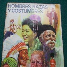 Coleccionismo Álbum: ÁLBUM COMPLETO HOMBRES RAZAS Y COSTUMBRES RUIZ ROMERO 1972. Lote 201471595