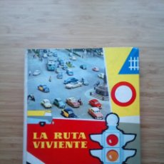 Coleccionismo Álbum: LA RUTA VIVIENTE - ALBUM DE CROMOS COMPLETO - NESTLE - BUEN ESTADO - GORBAUD. Lote 201599293