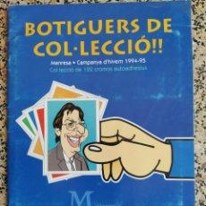 Coleccionismo Álbum: BOTIGUERS DE MANRESA 1994-1995. Lote 203171118