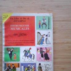 Coleccionismo Álbum: INSTRUMENTOS MUSICALES - LIBRO DE ORO DE ESTAMPAS - NUMERO 33 - COMPLETO - BUEN ESTADO - NOVARO. Lote 205047047