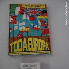Coleccionismo Álbum: ÁLBUM COMPLETO TODA EUROPA MAPAS - ESCUDOS - BANDERAS - SOLDADOS - SELLOS - MONEDAS - MONTES. Lote 205381981