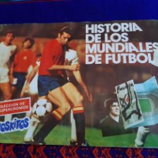 Coleccionismo Álbum: FLAMANTE, HISTORIA DE LOS MUNDIALES DE FÚTBOL COMPLETO. PHOSKITOS. ESPAÑA 82.. Lote 206226686