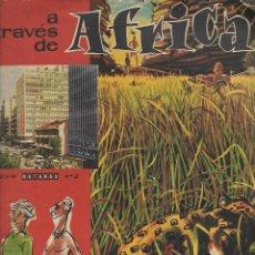 Coleccionismo Álbum: ALBUM DE CROMOS TITULADO A TRAVES DE AFRICA Nº 2. CHOCOLATES BATANGA. AÑOS 50. Lote 206884486