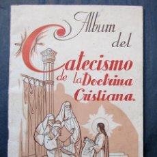 Coleccionismo Álbum: ÁLBUM COMPLETO. ÁLBUM DEL CATECISMO DE LA DOCTRINA CRISTIANA Nº 1. AMIGOS DEL CATECISMO, 1940.. Lote 208299523