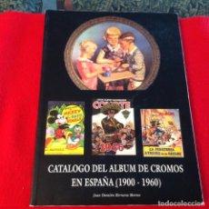 Coleccionismo Álbum: CATALOGO DEL ÁLBUM DE CROMOS EN ESPAÑA (1900 - 1960) 143 PÁGINAS, CON DESCRIPCIONES Y PRECIOS.. Lote 209755167