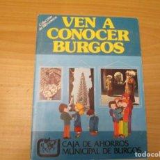 Coleccionismo Álbum: VEN A CONOCER BURGOS. Lote 210310330
