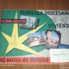 Coleccionismo Álbum: ÁLBUM DE BOLETOS TÓMBOLA DIOCESANA DE LA VIVIENDA 240 VISTAS DE BELGICA (COMPLETO). Lote 210520428