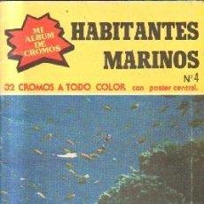 Coleccionismo Álbum: HABITANTES MARINOS.Nº 4. 32 CROMOS A TODO COLOR. CON POSTER CENTRAL.A-ALB-1189. Lote 211429951