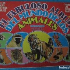 Coleccionismo Álbum: EL FABULOSO ALBUM DEL MUNDO DE LOS ANIMALES PRONTO. Lote 211528657