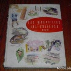 Coleccionismo Álbum: ALBUM CROMOS LAS MARAVILLAS DEL UNIVERSO III VOLUMEN - AÑO 1958 - COMPLETO -. Lote 211846043