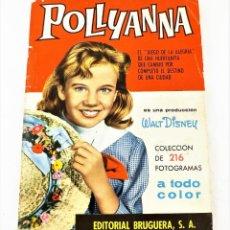 Coleccionismo Álbum: ÁLBUM COMPLETO DE POLLYANNA (WALT DISNEY) ED. BRUGUERA 1961. Lote 215455771