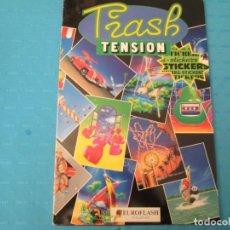 Coleccionismo Álbum: TRASH TENSION DIFICIL COMPLETO MUY DIFICIL. Lote 216843395