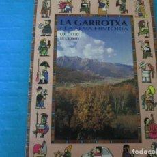 Coleccionismo Álbum: LA GARROTXA Y LA SEVA HISTORIA. Lote 219601966