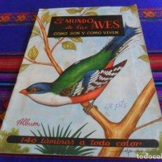 Coleccionismo Álbum: EL MUNDO DE LAS AVES COMO SON Y COMO VIVEN COMPLETO 140 CROMOS. FERCA 1962.. Lote 221339455