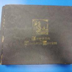 Coleccionismo Álbum: ALBUM. ESPAÑA Y LA AMERICA LATINA. COMPLETO. HENRY CLAY AND BOCK & CO. LTD. HABANA. 27,5 X 36CM. Lote 221876385