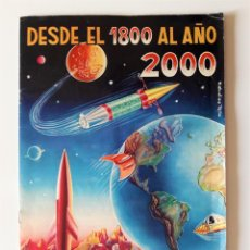 Coleccionismo Álbum: ALBUM DESDE EL 1800 AL AÑO 2000 - COMPLETO. Lote 222546625