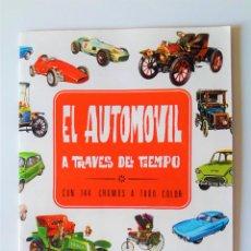Coleccionismo Álbum: EL AUTOMOVIL A TRAVÉS DEL TIEMPO - COMPLETO- EDICIONES RAKER 1965. Lote 222548317