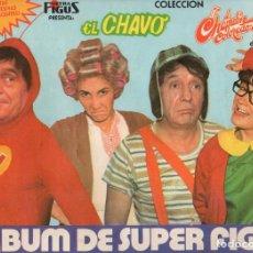 Coleccionismo Álbum: ÁLBUM CROMOS FACSIMIL EL CHAVO DEL 8 OCHO CHESPIRITO Y EL CHAPULÍN COLORADOCOMPLETO Y NUEVO. Lote 222943630
