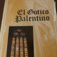 Coleccionismo Álbum: EL GOTICO PALENTINO ALBUM COMPLETO. Lote 225203301