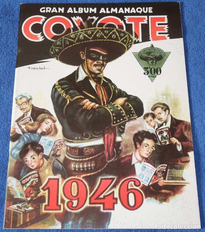 GRAN ALBUM ALMANAQUE COYOTE - 1946 - EDICIÓN FACSIMIL - ¡IMPECABLE! (Coleccionismo - Cromos y Álbumes - Álbumes Completos)