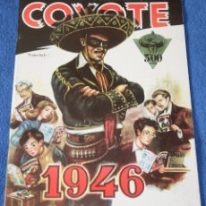 Coleccionismo Álbum: GRAN ALBUM ALMANAQUE COYOTE - 1946 - EDICIÓN FACSIMIL - ¡IMPECABLE!. Lote 227596090